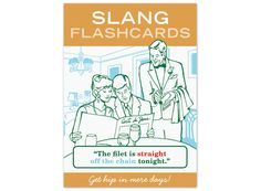 Knock Knock Slang Flashcards card deck will help you learn slang better than any slang book—and with humor! Perfect your slang vocab with this hip gift.