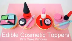 Edible Makeup Cake Toppers - How to Make Cosmetics Cake Toppers by Pink ...