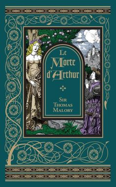 Booktopia has Le Morte D'Arthur, Barnes & Noble Leatherbound Classic Collection by Thomas Mallory. Buy a discounted Hardcover of Le Morte D'Arthur online from Australia's leading online bookstore. King Arthur Book, King Arthur Legend, Sterling Publishing, Traditional Books, Religion, Vintage Illustration Art, Classic Literature, Arts And Crafts Movement, Book Nooks