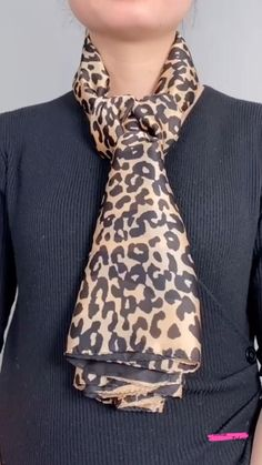 Scarf Wearing Styles, Scarf Styles, Scarf Tutorial, Scarf Design, Leopard Pattern, Clothing Hacks, Wardrobes, Womens Scarves, Capsule Wardrobe