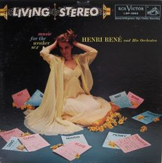 Henri Rene and his Orchestra - Music for the Weaker Sex (1956)