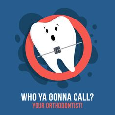 If there's somethin' strange happenin' to your teeth... Who you gonna call?? Genecov Orthodontics!