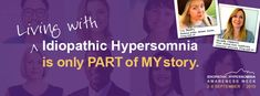 The annual international Idiopathic Hypersomnia Awareness Week. September Living with Idiopathic Hypersomnia is only part of my story. Idiopathic Hypersomnia, Lets Celebrate, Inspire Others, Raising Kids, School Teacher, How To Do Yoga, Videos Funny, Good People, Disorders
