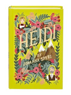 A classic childhood read gets a gorgeous new cover. Heidi, Puffin In Bloom edition, $16; bn.com.   - Redbook.com