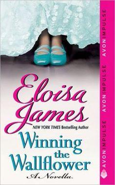 Winning the Wallflower: A Novella by Eloisa James    Books