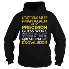 I Love Advertising Sales Manager We Do Precision Guess Work Job Title TShirt T-Shirts #tee #tshirt #Job #ZodiacTshirt #Profession #Career #sales manager