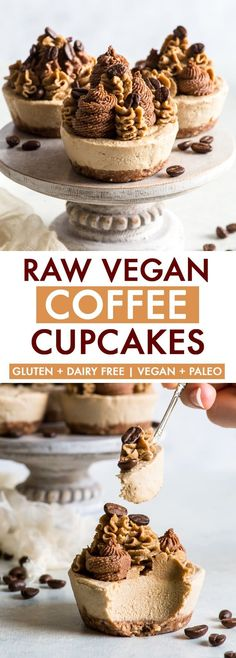 Raw Vegan Coffee Cupcakes {gluten dairy egg peanut soy & refined sugar free vegan paleo} - Want a healthy dessert without turning on the oven? These raw vegan coffee cupcakes are just the thing for you! With a crunchy base and a ridiculously creamy Raw Vegan Cake, Raw Cake, Vegan Cupcakes, Healthy Vegan Desserts, Raw Vegan Recipes, Vegan Treats, Dairy Free Recipes, Vegan Raw, Raw Vegan Cheesecake