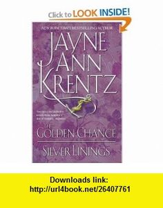 The Golden Chance / Silver Linings (9781416507338) jayne Ann Krentz , ISBN-10: 1416507337  , ISBN-13: 978-1416507338 ,  , tutorials , pdf , ebook , torrent , downloads , rapidshare , filesonic , hotfile , megaupload , fileserve