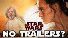 Star Wars Episode VIII: The Last Jedi || No Trailers? Could this happen? It would be so cool. #StarWars #StarWarsTheLastJedi