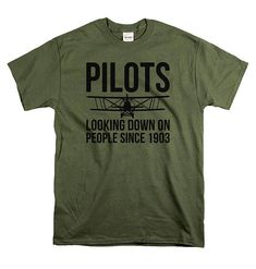 Pilot Gifts  Funny Pilots T Shirt  Gifts for Pilots  PILOTS Pilot T Shirt, Pilot Gifts, Pilots, Sayings, Funny Stuff, Mens Tops, Shirts, Random, People