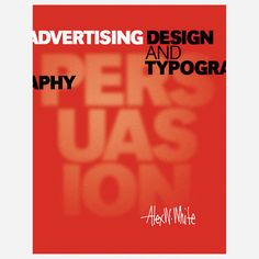 Alex W. White: Advertising Design & Typography