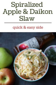 Quick and refreshing slaw made with spiralized apples, daikon, and apple-cider vinaigrette. It's a perfect accompaniment to your holiday table, cookouts, and as a salad. Vegan-friendly