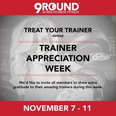 One thing is for sure: Our 9Round Certified Trainers are the best in the biz! In honor of these amazing people, 9Round is naming November 7-11 our first annual 9Round Trainer Appreciation Week. We encourage our 9Rounders to show their trainers a little extra appreciation for all of their hard work and dedication that week!