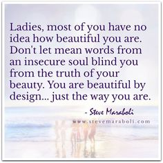 All ladies are beautiful. :)