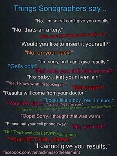 Things sonographers say...
