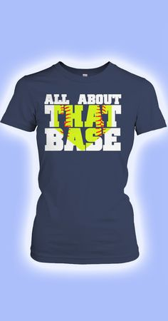 All About That Base Softball Shirt Softball Quotes, Softball Shirts, Girls Softball, Tee Shirts, Softball Stuff, Sports Shirts, Braves Baseball, Fastpitch Softball, Sports Mom