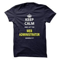 (New Tshirt Produce) Let the WEB ADMINISTRATOR [Tshirt Best Selling] Hoodies, Tee Shirts