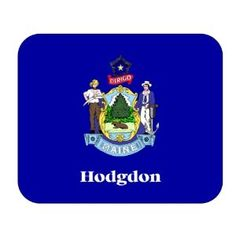 US State Flag - Hodgdon, Maine (ME) Mouse Pad