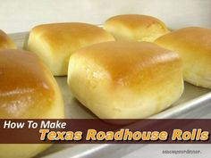Texas Roadhouse Rolls Recipe |