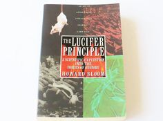 Howard Bloom The Lucifer Principle A Scientific by booksvintage