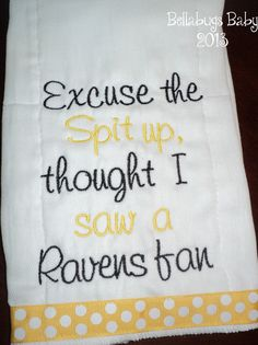 """Pittsburgh Steelers """"Excuse the spit up, thought I saw a Ravens fan"""" This burp cloth is made of super absorbant cotton tri-fold diaper cloths. Thanks for shopping with Bellabugs Baby Boutique! Steelers Gear, Here We Go Steelers, Steelers Football, Football Baby, Steelers Stuff, Vikings Packers, Pittsburgh Sports, Steeler Nation, Baby Monogram"""