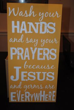 "Mustard board with yellow lettering to match a customer's yellow and grey bathroom! 24"" x 12""- forty dollars- www.jenniefromtheblocks.com"