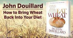 Wheat is known to cause digestive problems, but by properly repairing your digestive function, you may regain your ability to eat organic, whole wheat again.