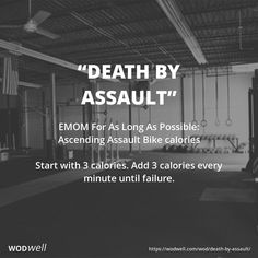 """""""Death By Assault"""" WOD - EMOM For As Long As Possible: Ascending Assault Bike calories; Start with 3 calories. Add 3 calories every minute until failure. Spin Bike Workouts, At Home Workouts, Assault Bike Workout, Emom Workout, Conditioning Workouts, Spin Bikes, Workout Challenge, Workout Plans, Workout Ideas"""