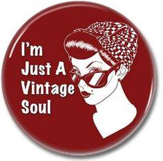VINTAGE SOUL button!  #vintage #pinup #buttons #badges #pins