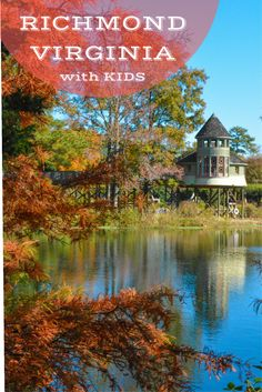 A Pa S Guide To Richmond Virginia With Kids Road Trippin Great Places Travel