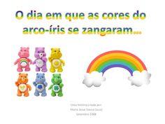 O dia em que as cores do arco-íris se zangaram...