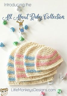 Crochet baby hats pattern by Little Monkeys Design.