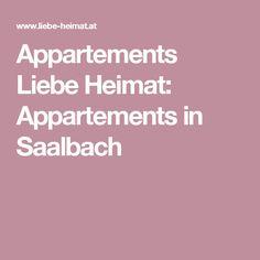 Appartements Liebe Heimat: Appartements in Saalbach