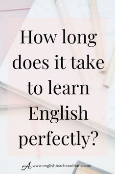 Learn English in the fastest way possible. Use these tips to help you better understand how long it will take for you to speak English perfectly. Click the link below to watch the video lesson Learn To English, Better English, English Grammar, English Language, Grammar Lessons, Free Education, Good Habits, English Lessons, Vocabulary