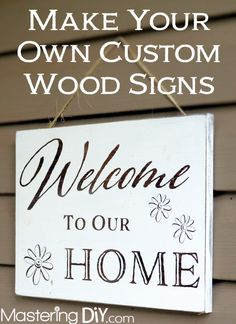 Make your own custom wood signs! This is an easy step by step tutorial on how to make your own (trust me, it& super easy to do)! Wooden Crafts, Wooden Diy, Diy Wood, Custom Wood Signs, Wooden Signs, Diy Projects To Try, Wood Projects, Crafty Projects, Crafts To Sell