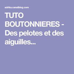 TUTO BOUTONNIERES -