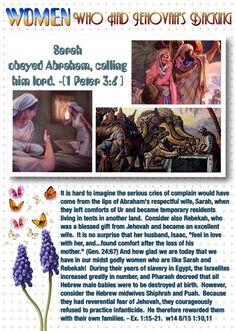 """WOMEN WHO HAD JEHOVAH's BACKING: """"Sarah obeyed Abraham, calling him lord.""""- [ 1 Peter 3:6 ]."""