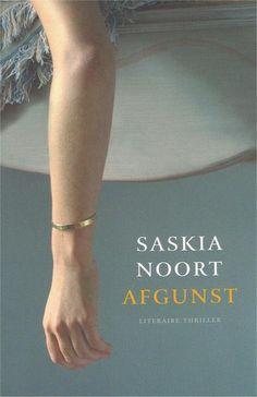 Saskia Noort - Afgunst
