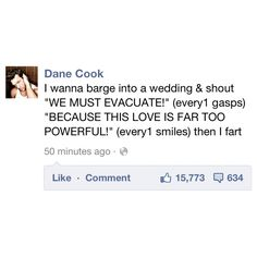 Only Dane Cook...