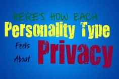 Here's How Each Personality Type Feels About Privacy - Personality Growth Meyers Briggs Personality Test, Introvert Personality, Personality Psychology, Personality Growth, Infj Mbti, Entp, Myers Briggs Infj, Ambivert, Feelings