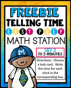 Telling TimeSET 2Math Centerto 5 minutes------------------------------------------------------------------------------------------------I would REALLY appreciate your feedback.  This encourages me to list more FREEBIES:)I really hope that you enjoy this FREEBIE!