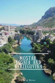 Beautiful view in Mostar, Bosnia and Herzegovina  #travel #views
