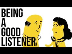 We hear a lot about how to speak well in public, but very little about how to learn the equally important art of listening properly to others. This video describes four steps to becoming a good listener.