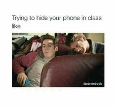 Trying to hide my phone in class
