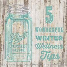 Strangers & Pilgrims on Earth: 5 Wonderful Winter Wellness Tips