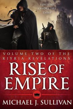 Read Michael J. Sullivan's book Rise of Empire, Vol. Published on by Orbit. Date, Michael Sullivan, Books To Read, My Books, Cool Books, Michael J, Fantasy Books, Reading Online, Royce