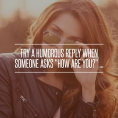 5. #Okay. I'd Be Better if You #Asked Me out - Try a Humorous #Reply… #Reply