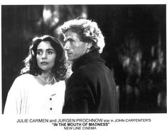 Jurgen Prochnow and Julie Carmen star in John Carpenter's IN THE MOUTH OF MADNESS.