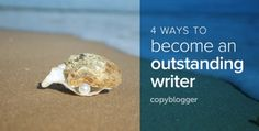 The Word Riven — 4 Ways to become an Outstanding Writer