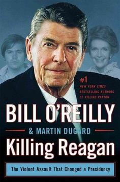 KILLING REAGAN - BILL O'REILLY MARTIN DUGARD (HARDCOVER) NEW
